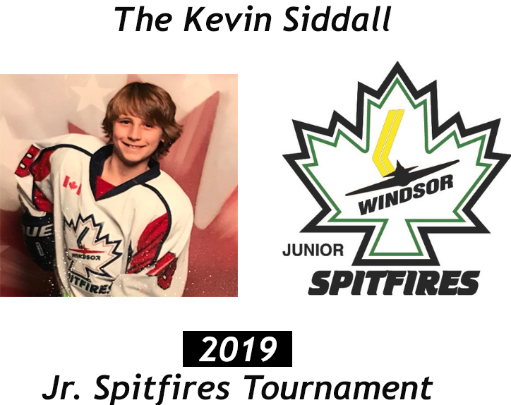 The Kevin Siddall Jr. Spitfires Tournament